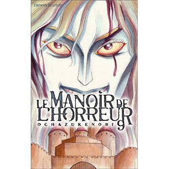 Le Manoir De L Horreur Tome 9 Le Manoir De L Horreur