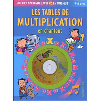 Apprends En Chantant Les Tables De Multiplication 7 8 A Livre