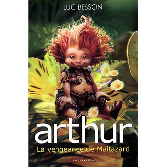 Arthur et les MinimoysArthur et la vengeance de Maltazard - Livre