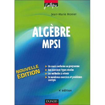 Exercices d'algèbre et de probabilités MPSI - D.Delaunay ...