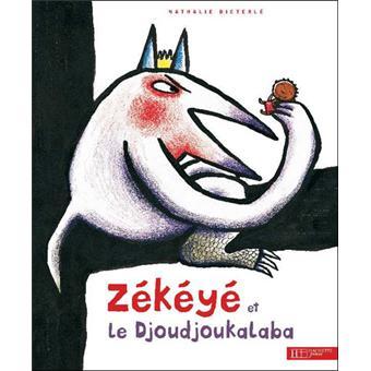 ZékéyéZékéyé et le Djoudjou-Kalaba