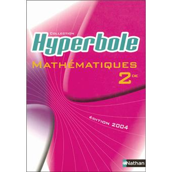 Hyperbole 2e mathematiques Livre de l'élève - Edition 2004 ...