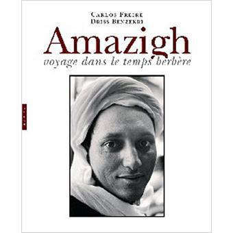 Amazigh Voyage Dans Le Temps Berbere