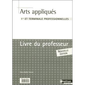 Arts Appliques Livre Du Professeur Broche Yvonnet Marie Noelle Achat Livre Fnac