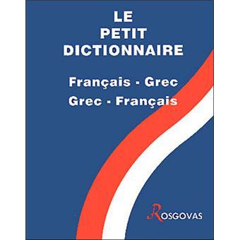 Petit Dictionnaire Francais Grec Et Grec Francais Broche Rosgovas Achat Livre Fnac