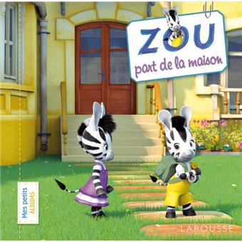 Zou Zou Part De La Maison