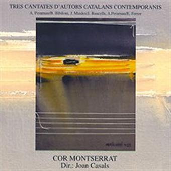 Tres cantates d'autors catalans contemporanis