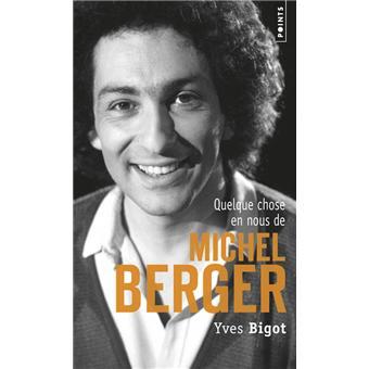 Quelque chose en nous de Michel Berger