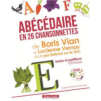 L Abecedaire En 26 Chansonnettes Cd Livre Cd Boris Vian Lucienne Vernay Achat Livre Fnac