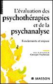 L'évaluation des psychothérapies et de la psychanalyse