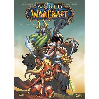 World Of Warcraft Wow Tome 1 En Terre Etrangere