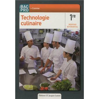 Technologie culinaire 1 re bac pro cuisine broch l for Technologie cuisine