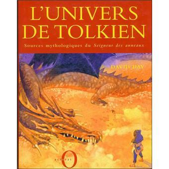 Lunivers De Tolkien Broché David Day Achat Livre Fnac