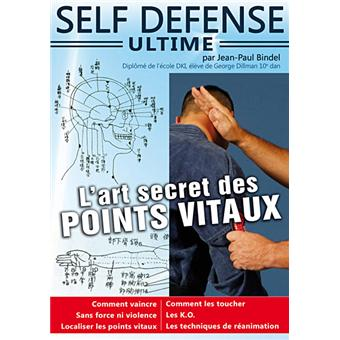 self defense ultime l 39 art secret des points vitaux dvd zone 2 achat prix fnac. Black Bedroom Furniture Sets. Home Design Ideas