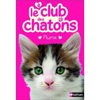 Le club des chatonsClub des chatons n04 plume