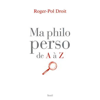 ma philo perso de a z broch roger pol droit achat livre ou ebook fnac. Black Bedroom Furniture Sets. Home Design Ideas