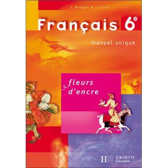Fleurs D Encre 6e Francais Livre De L Eleve