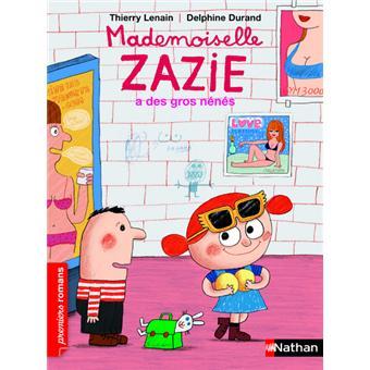 Mademoiselle ZazieMademoiselle Zazie a des gros nénés