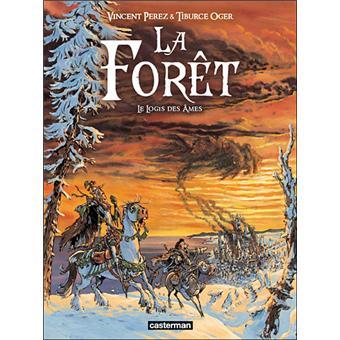 La forêtLe logis des âmes