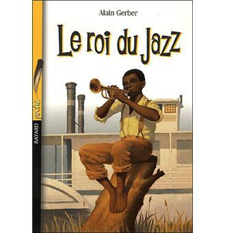 le roi du jazz poche alain gerber livre tous les livres la fnac. Black Bedroom Furniture Sets. Home Design Ideas