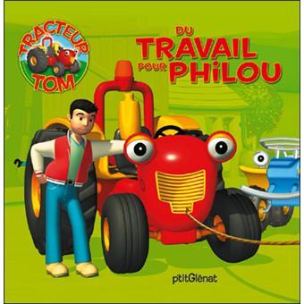 Tracteur tom tracteur tom du travail pour philou andrew brenner collectif broch - Le tracteur tom ...