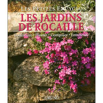Les jardins de rocaille - relié - Collectif - Achat Livre | fnac