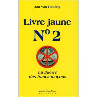 Livre jaune n°2 - La guerre des francs-maçons