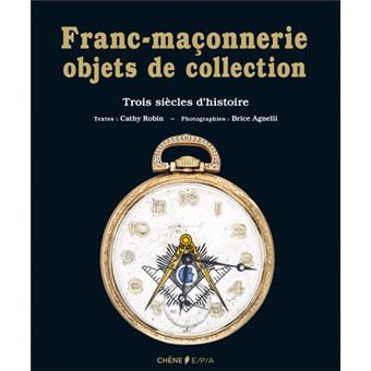 La franc-maçonnerie, objets de collection