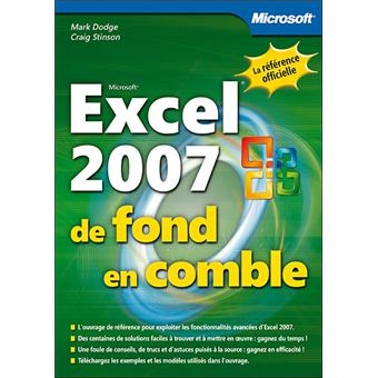 excel 2007 de fond en comble livre compl ments en ligne broch mark dodge craig stinson. Black Bedroom Furniture Sets. Home Design Ideas