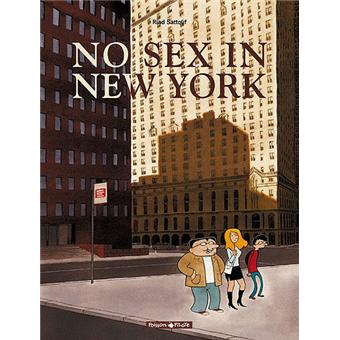 No sex in New York - No sex in New York