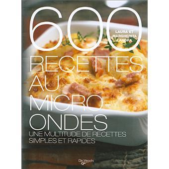 600 Recettes Au Micro Ondes