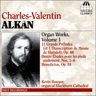 Alkan Orgelwerke Vol.1