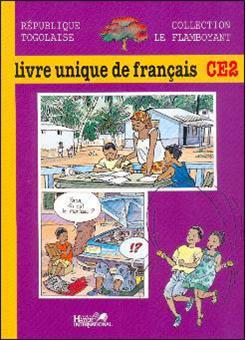 Le Flamboyant Livre Unique De Francais Ce2 Togo Eleve