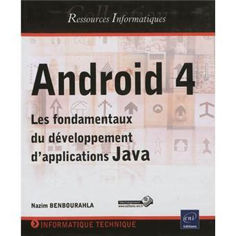Android 4 : les fondamentaux du développement d'applications JAVA