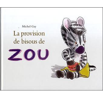 Zou La Provision De Bisous De Zou