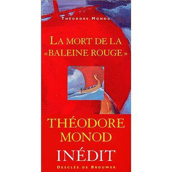 """La Mort de la """"Baleine rouge"""""""