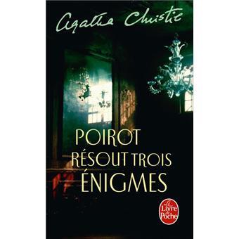 Poirot résout trois énigmes - Agatha Christie