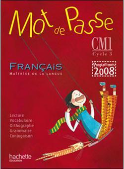 Mot De Passe Francais Cm1 Livre De L Eleve Ed 2010