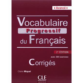 Vocabulaire Progressif Du Francais Avance 2ed Corriges Cd