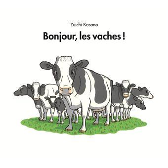 Bonjour les vaches !