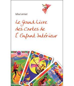 Le grand livre des cartes de l'enfant intérieur