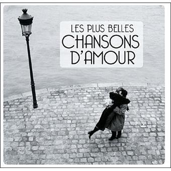 les plus belles chansons d 39 amour compilation vari t fran aise cd album achat prix fnac. Black Bedroom Furniture Sets. Home Design Ideas