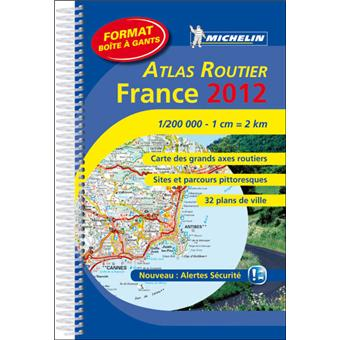atlas routier france 2012 carte des grands axes routiers sites et parcours pittoresques 32. Black Bedroom Furniture Sets. Home Design Ideas