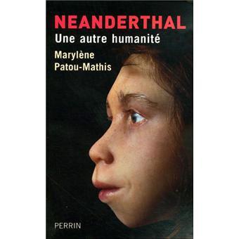 Néanderthal une autre humanité