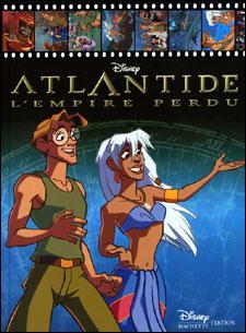 Atlantide L Empire Perdu Disney Présente Atlantide L Empire Perdu Walt Disney Cartonné Achat Livre Fnac