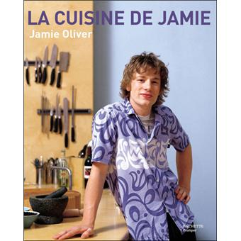 la cuisine de jamie broch jamie oliver livre tous les livres la fnac. Black Bedroom Furniture Sets. Home Design Ideas