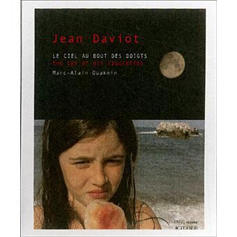 Jean Daviot : le ciel au bout des doigts - Marc-Alain Ouaknin