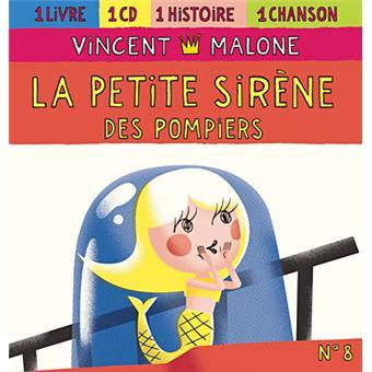 La petite sirène des pompiers - Inclus livre