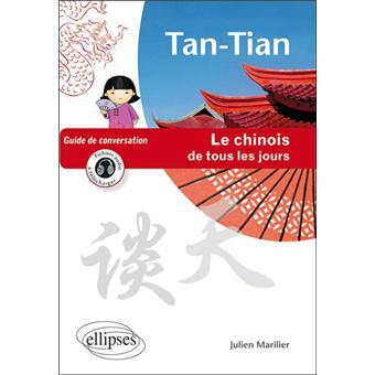 Tan-Tian : le chinois de tous les jours