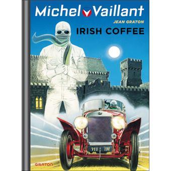 Michel Vaillant - Tome 48 : Irish coffee